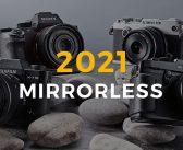 Máy ảnh mirrorless tốt nhất cho 2021