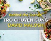Trò chuyện cùng food photographer David Malosh